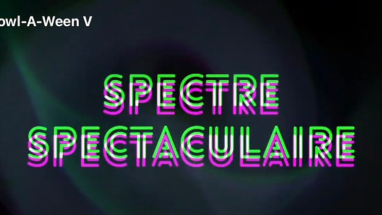 Spectre Spectaculaire Wunderbar Edition