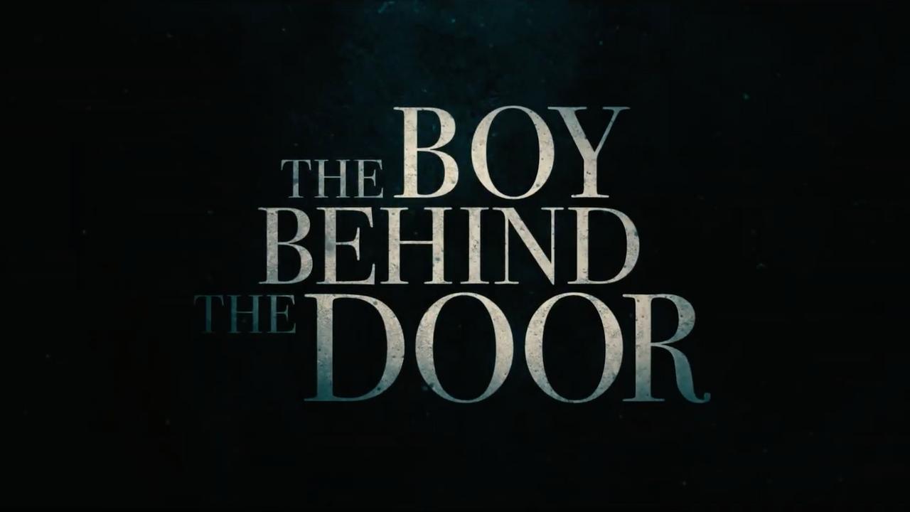 The Boy Behind the Door - Official Trailer