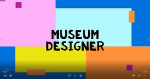 Museum Designer