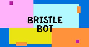 Bristle Bot
