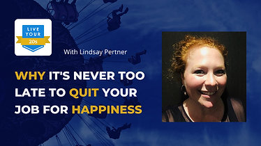 Live Your Twenties x Lindsay - Why it is Never Too Late to Quit Your Job for Happiness