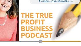 Podcast: True Profit Business