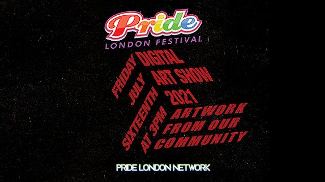 2021 Pride London Festival Digital Art Show