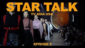 STAR TALK / FASHION WEEK EPISODE 2