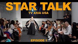 STAR TALK / FASHION WEEK EPISODE 1