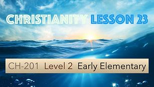 CH-201, Lesson 23, The Baptism of Jesus