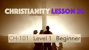 CH-101, Lesson 20, Christ's Church