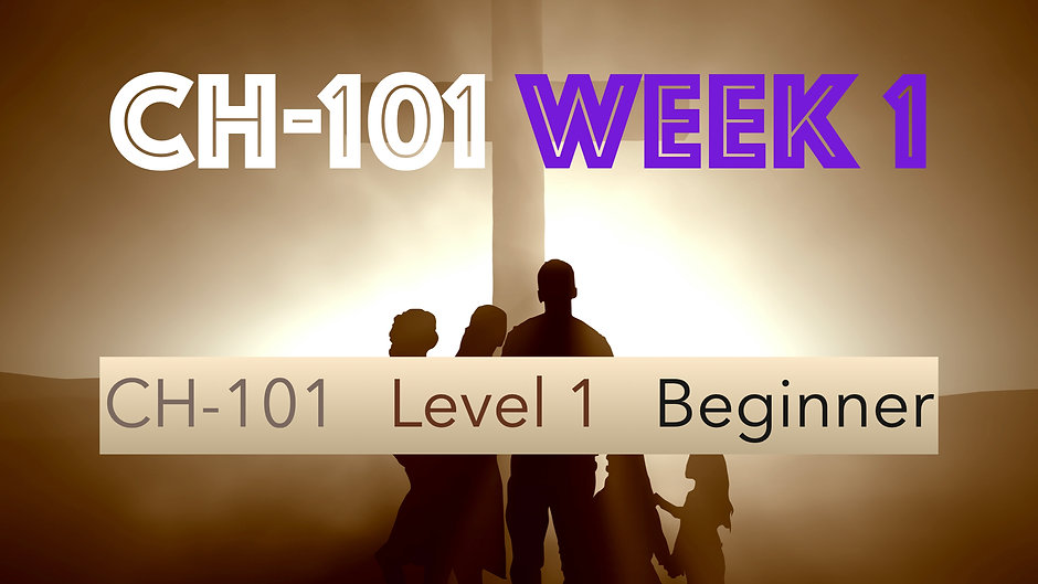 CH-101, Week 1, Lessons 1-4