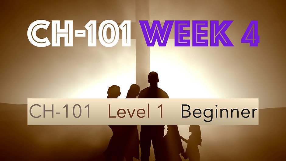 CH-101, Week 4, Lessons 13-16