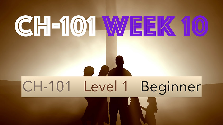 CH-101, Week 10, Lessons 37-40