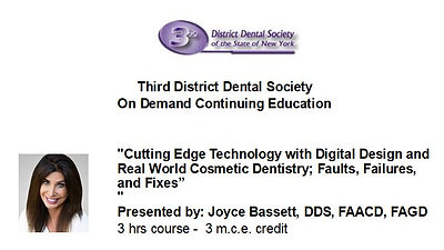 Cutting Edge Technology with Digital Design and Real World Cosmetic Dentistry; Faults, Failures, and Fixes