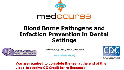 Blood Borne Pathogens and Infection Prevention in Dental Settings