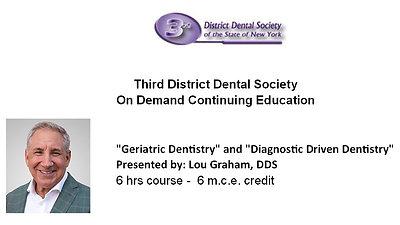 Geriatric Dentistry & Diagnostic Driven Dentistry