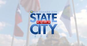 2021 Rio Grande City State of the City