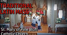 The Traditional Latin Mass from St. Mary of Pine Bluff- Jan. 26th, 2020