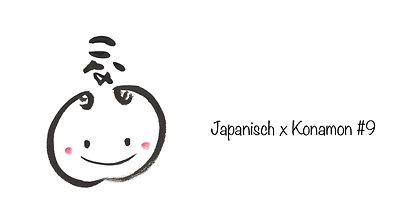 Japanisch x Konamon #9