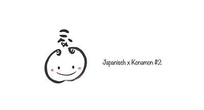 Japanisch x Konamon #2