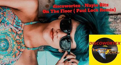 discowortextv - Nayo Bitz - on the floor