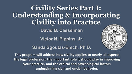 Civility Series Part I: Understanding and Incorporating Civility into Practice
