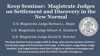 Keep Seminar: Magistrate Judges on Settlement and Discovery in the New Normal