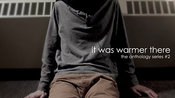 It Was Warmer There (2018)