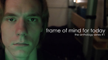 Frame of Mind for Today (2018)