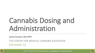 Dosing and Administration of Medical Cannabis