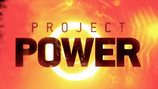 Power Players - Inside Project Power