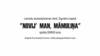 """""""Novij' man, māmuliņa"""" - GMMS Koris"""