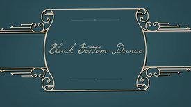 Black Bottom Dance  | Nr. 3