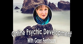 Psychic Development with Gaer Ferrinson Class 2