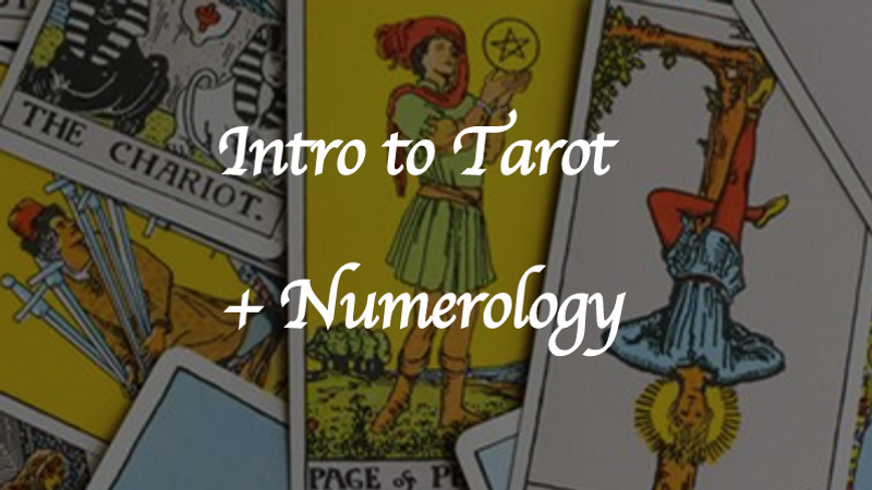Intro to Tarot + Numerology