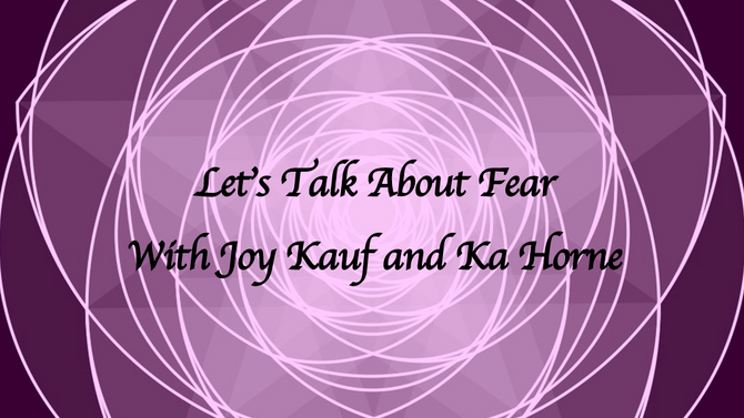 Lets Talk About Fear