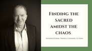 Finding the Sacred Admist the Chaos