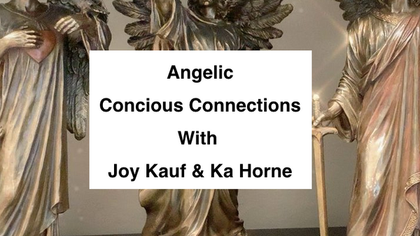 Angelic Conscious Connections