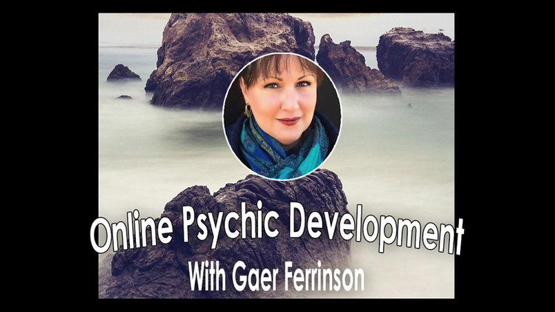 Psychic Development with Gaer Ferrinson Class 1