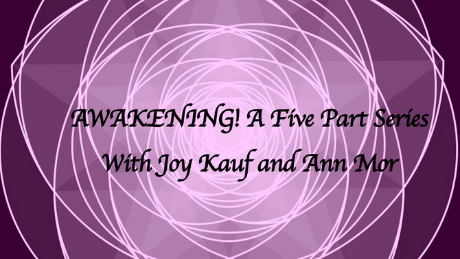 Awakening! A Five Part Series