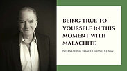 Being True To Yourself in This Moment with Malachite