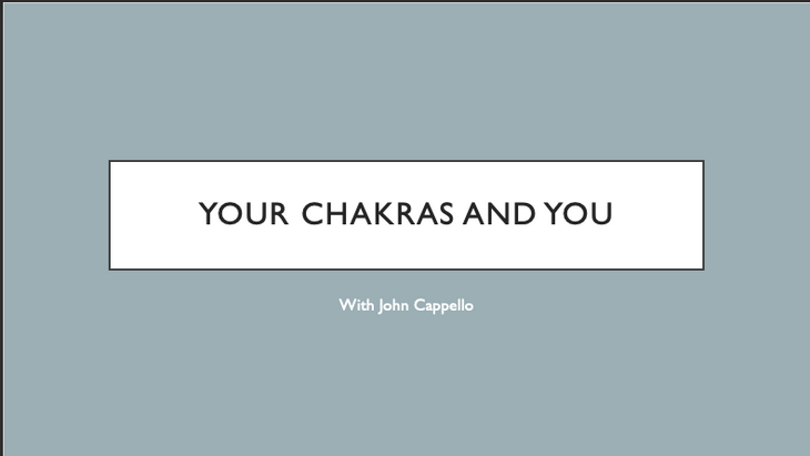 Your Chakras and You