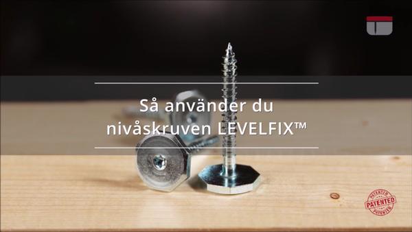 Så använder du nivåskruven Levelfix