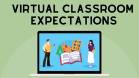 Virtual Classroom Expectations