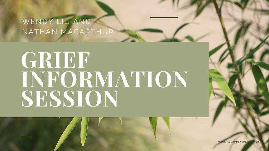 Grief Information Session