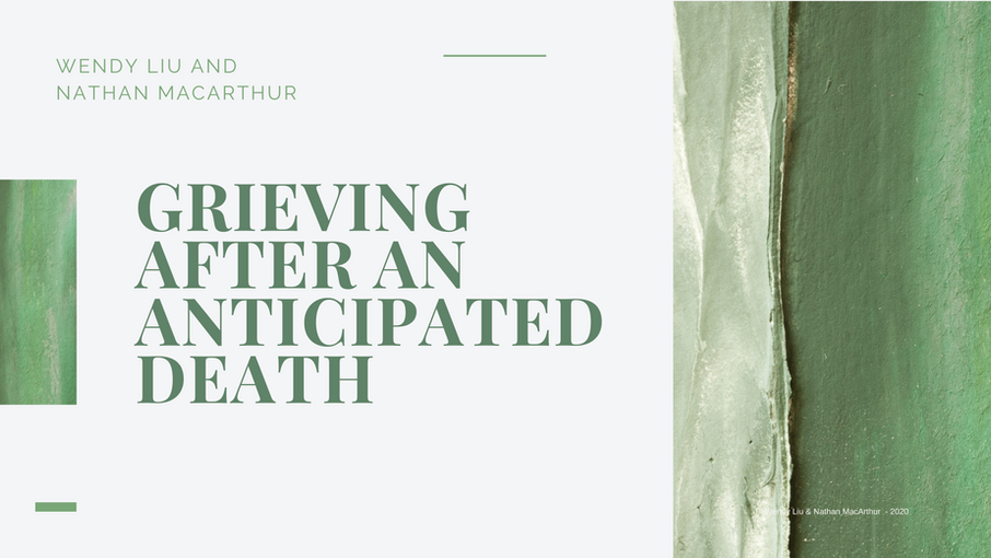 Grieving after an Anticipated Death