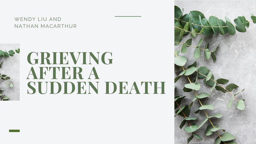 Grieving after a Sudden Death