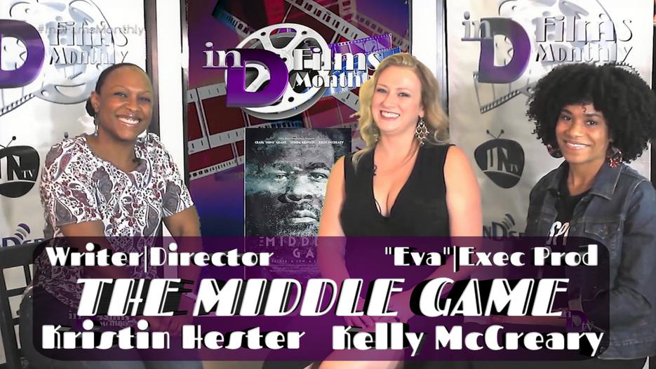 The Middle Game | inD Films Monthly | Season 4 Sneak Peek