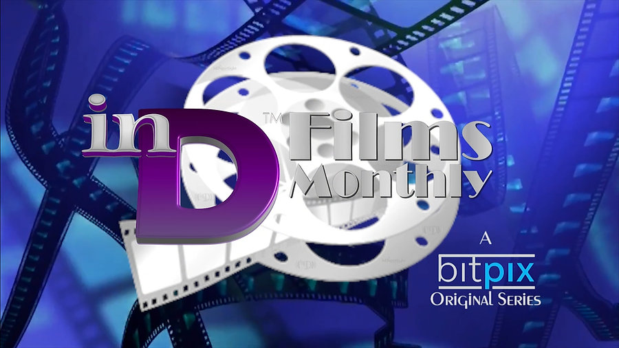 inD Films Monthly™ | Season 3