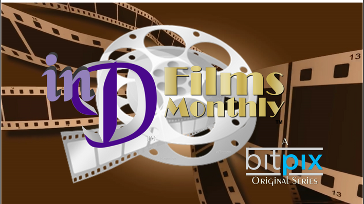inD Films Monthly™ | Season 2