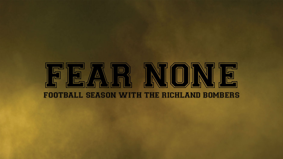 Fear None: Football Season with the Richland Bombers