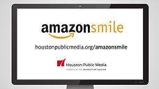 Houston Public Media | Amazonsmiles