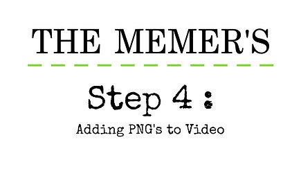 Memer's Step 4